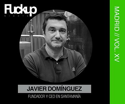 Javier Domínguez FuckUP Nights