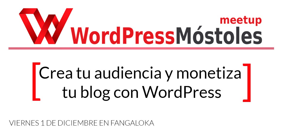 MeetUp Móstoles WordPress Monetiza tu blog